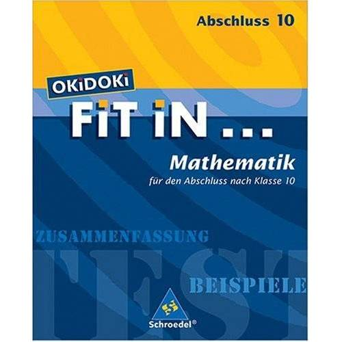 Jürgen Ruschitz - OKiDOKi FiT iN...: OKiDOKi. Fit In... Mathemtik. Für den Abschluss nach Klasse 10 - Preis vom 20.10.2020 04:55:35 h