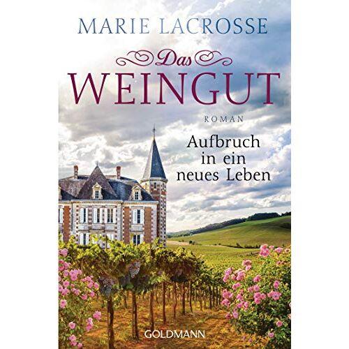 LaCrosse Das Weingut. Aufbruch in ein neues Leben: Das Weingut 2 - Roman - Preis vom 03.05.2021 04:57:00 h