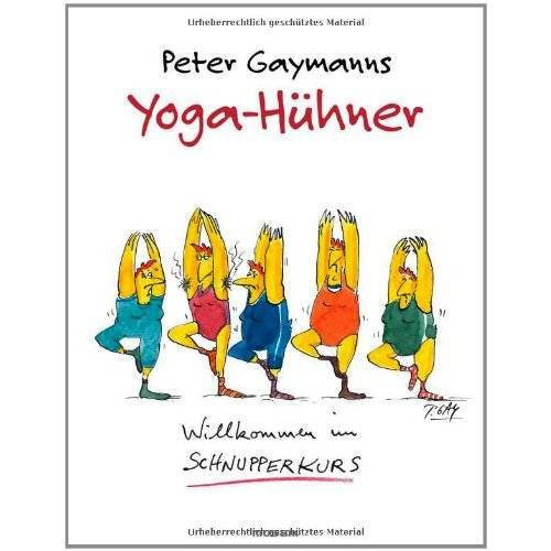 Peter Gaymann - Yoga-Hühner - Preis vom 07.12.2019 05:54:53 h