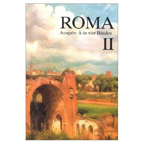 Josef Lindauer - Roma A - neu: Roma, Ausgabe A für Bayern, Bd.2: A II - Preis vom 20.10.2020 04:55:35 h