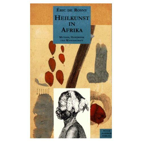 Rosny, Eric de - Heilkunst in Afrika - Preis vom 16.04.2021 04:54:32 h