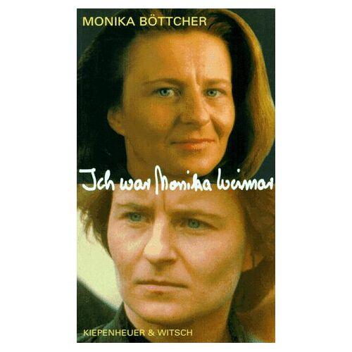 Monika Böttcher - Ich war Monika Weimar - Preis vom 07.05.2021 04:52:30 h