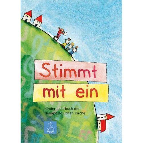 Neuapostolische Kirche International - Stimmt mit ein: Kinderliederbuch der Neuapostolischen Kirche - Preis vom 13.05.2021 04:51:36 h