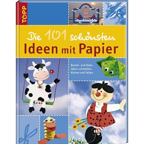 - Die 101 schönsten Ideen aus Papier. Bastel- und Dekoideen schneiden, kleben und falten - Preis vom 06.05.2021 04:54:26 h