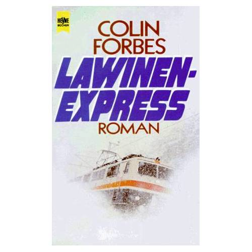 Colin Forbes - Lawinenexpress. - Preis vom 13.05.2021 04:51:36 h