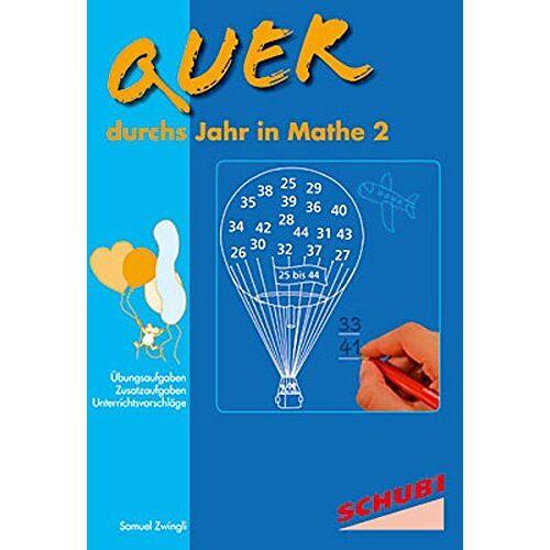 Samuel Zwingli - Quer durchs Jahr in Mathe 2 - Preis vom 03.05.2021 04:57:00 h