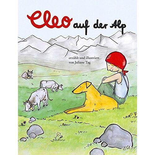Juliane Tag - Cleo auf der Alp - Preis vom 21.10.2020 04:49:09 h