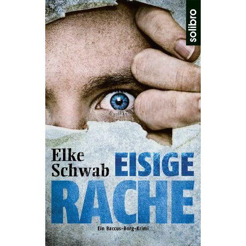 Elke Schwab - Eisige Rache: Ein Baccus-Borg-Krimi - Preis vom 28.02.2021 06:03:40 h
