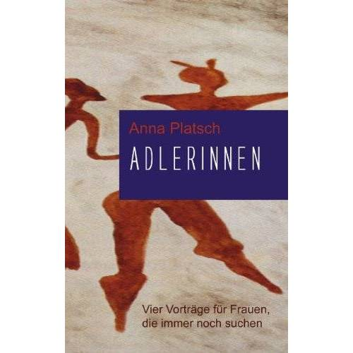 Anna Platsch - Adlerinnen - Preis vom 06.05.2021 04:54:26 h