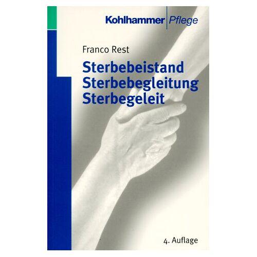 Franco Rest - Sterbebeistand, Sterbebegleitung, Sterbegeleit - Preis vom 07.05.2021 04:52:30 h