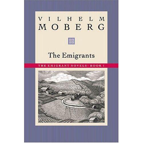 Vilhelm Moberg - Emigrants: The Emigrant Novels Book 1 - Preis vom 14.05.2021 04:51:20 h