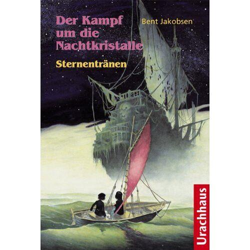 Bent Jakobsen - Der Kampf um die Nachtkristalle - Sternentränen - Preis vom 14.05.2021 04:51:20 h
