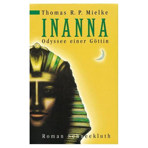 Mielke, Thomas R. P. - Inanna - Preis vom 12.05.2021 04:50:50 h