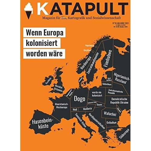 KATAPULT Verlag - KATAPULT Magazin Ausgabe 20: Wenn Europa kolonisiert worden wäre - Preis vom 10.04.2021 04:53:14 h