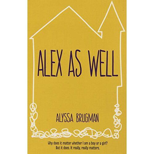 Alyssa Brugman - Alex As Well - Preis vom 27.02.2021 06:04:24 h
