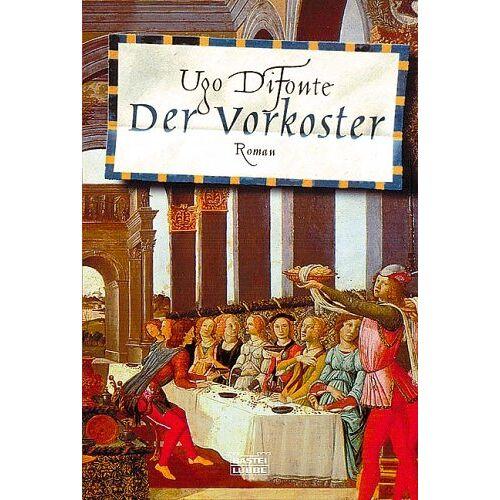 Ugo DiFonte - Der Vorkoster. - Preis vom 03.09.2020 04:54:11 h