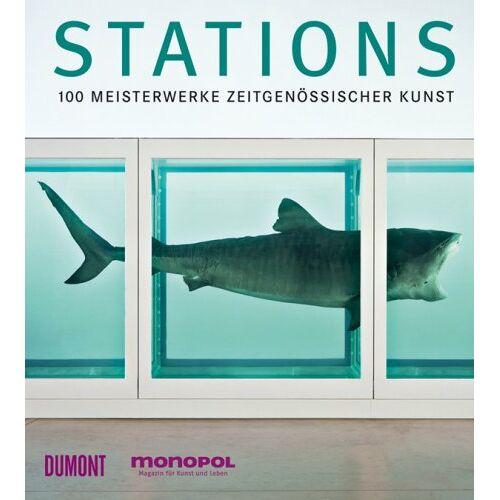 Amélie von Heydebreck (Hg.) - Stations - 100 Meisterwerke zeitgenössischer Kunst - Preis vom 02.12.2020 06:00:01 h