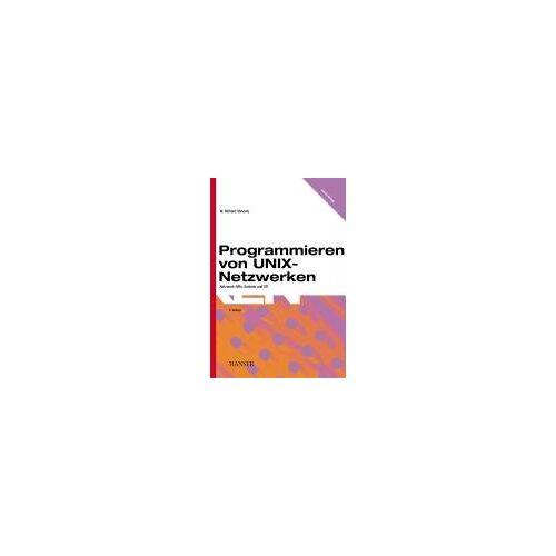 Stevens, W. Richard - Programmieren von UNIX-Netzwerken: Netzwerk-APIs: Sockets und XTI - Preis vom 28.10.2020 05:53:24 h