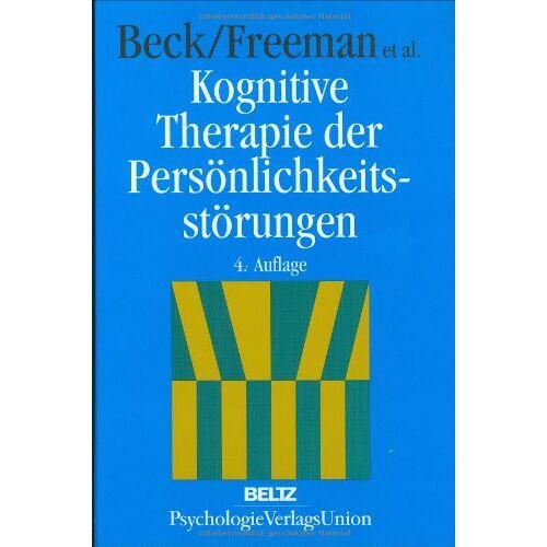 Beck, Aaron T. - Kognitive Therapie der Persönlichkeitsstörungen - Preis vom 01.11.2020 05:55:11 h