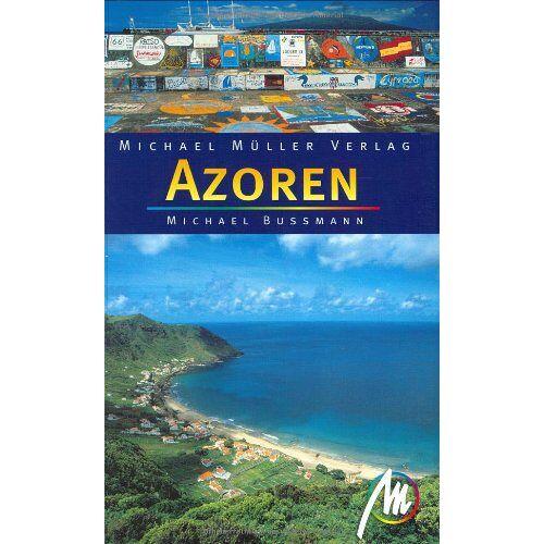 Michael Bussmann - Azoren - Preis vom 18.04.2021 04:52:10 h