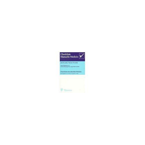 Jiri Dvorak - Checklisten der aktuellen Medizin, Checkliste Manuelle Medizin - Preis vom 09.04.2020 04:56:59 h