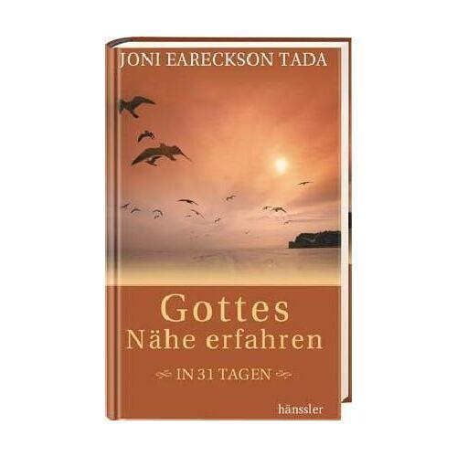 Tada, Joni Eareckson - Gottes Nähe erfahren in 31 Tagen - Preis vom 12.05.2021 04:50:50 h