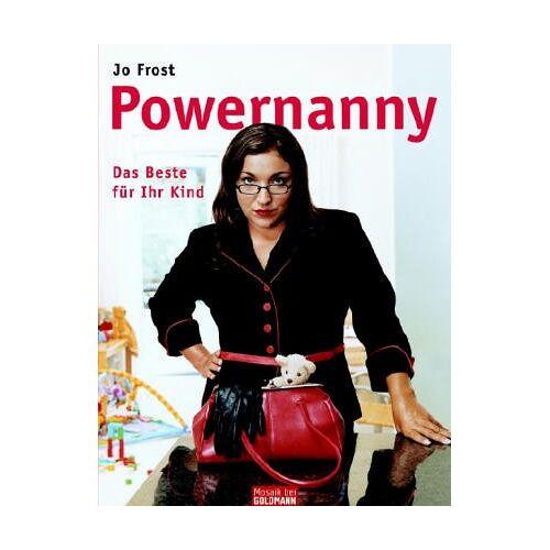 Jo Frost - Powernanny - Preis vom 15.05.2021 04:43:31 h