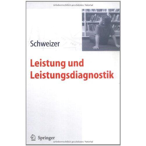 Karl Schweizer - Leistung und Leistungsdiagnostik - Preis vom 05.09.2020 04:49:05 h