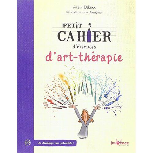 Alain Dikann - Petit cahier d'exercices d'art-thérapie - Preis vom 27.10.2020 05:58:10 h