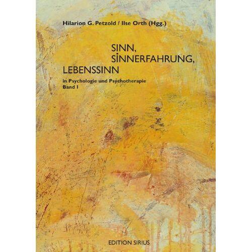 Petzold, Hilarion G. - Sinn, Sinnerfahrung, Lebenssinn in Psychologie und Psychotherapie / 2 Bände: 2 Bde. - Preis vom 11.05.2021 04:49:30 h
