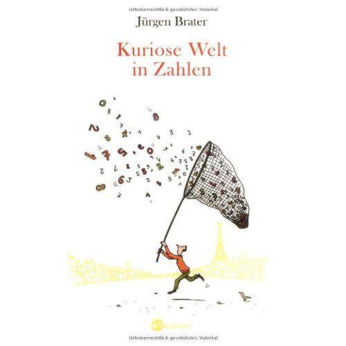Jürgen Brater - Kuriose Welt in Zahlen - Preis vom 08.05.2021 04:52:27 h