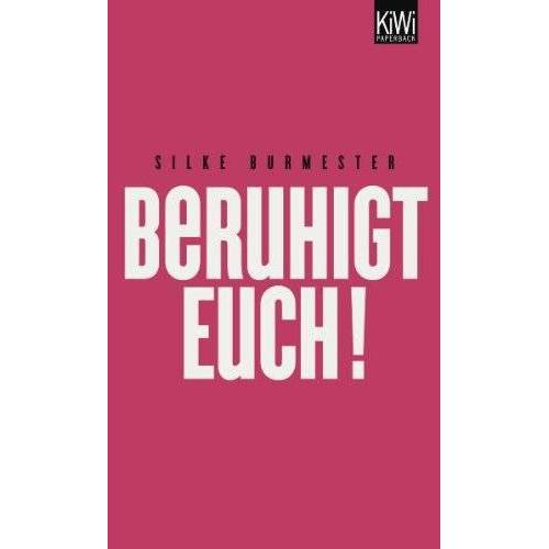Silke Burmester - Beruhigt Euch! - Preis vom 14.01.2021 05:56:14 h