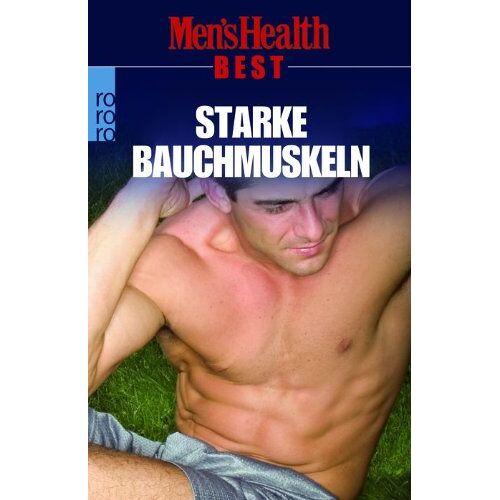 Men's Health Best - Starke Bauchmuskeln - Preis vom 20.10.2020 04:55:35 h
