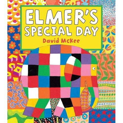 David McKee - Elmer's Special Day: Elmer Series - Preis vom 14.05.2021 04:51:20 h