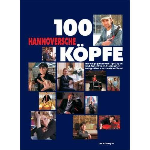 Tigo Zeyen - 100 Hannoversche Köpfe - Preis vom 03.12.2020 05:57:36 h