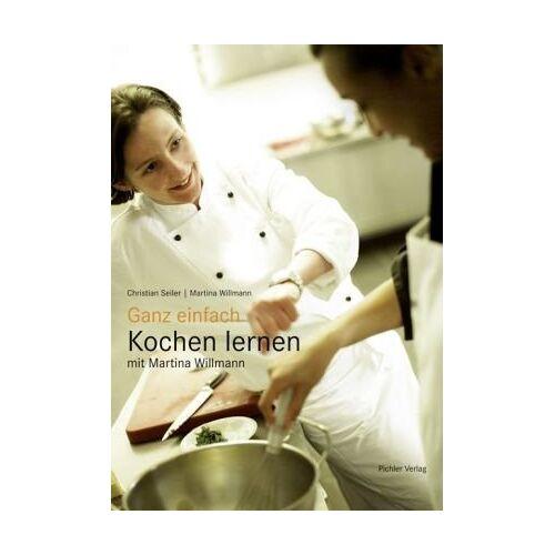 Martina Willmann - Ganz einfach Kochen lernen mit Martina Willmann - Preis vom 03.09.2020 04:54:11 h