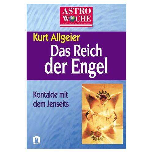 Kurt Allgeier - Astrowoche, Das Reich der Engel - Preis vom 28.02.2021 06:03:40 h