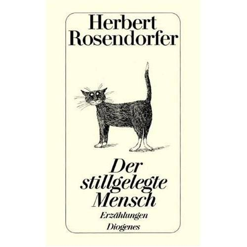 Herbert Rosendorfer - Der stillgelegte Mensch. Erzählungen - Preis vom 14.04.2021 04:53:30 h