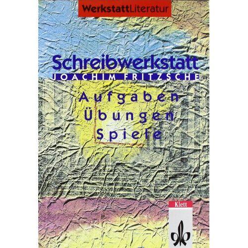 Joachim Fritzsche - Schreibwerkstatt: Geschichten und Gedichte: Schreibaufgaben, -übungen, -spiele - Preis vom 13.05.2021 04:51:36 h
