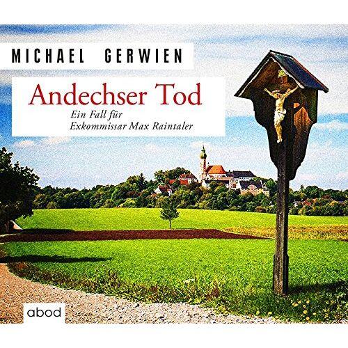 Michael Gerwien - Andechser Tod: Ein Fall für Exkommissar Max Raintaler - Preis vom 18.10.2020 04:52:00 h