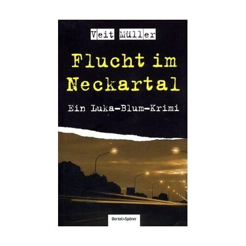 Veit Müller - Flucht im Neckartal - Preis vom 14.01.2021 05:56:14 h