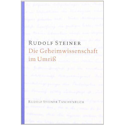 Rudolf Steiner - Die Geheimwissenschaft im Umriß - Preis vom 04.06.2020 05:03:55 h
