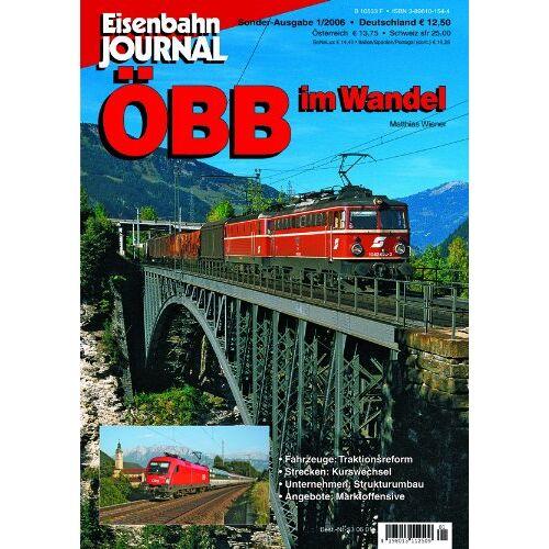 Matthias Wiener - ÖBB im Wandel - Eisenbahn Journal Sonder-Ausgabe 1-2006 - Preis vom 12.04.2021 04:50:28 h