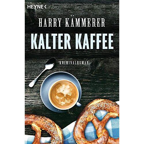 Harry Kämmerer - Kalter Kaffee: Roman - Preis vom 27.02.2021 06:04:24 h