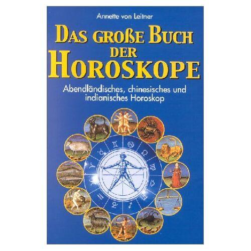 Leitner, Annette von - Das große Buch der Horoskope - Preis vom 10.05.2021 04:48:42 h