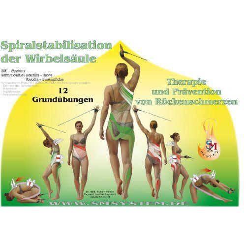 Richard Smisek - Spiralstabilisation der Wirbelsäule - Therapie und Prävention von Rückenschmerzen: Therapie und Prävention von Rückenschmerzen. 12 Grundübungen - Preis vom 11.05.2021 04:49:30 h