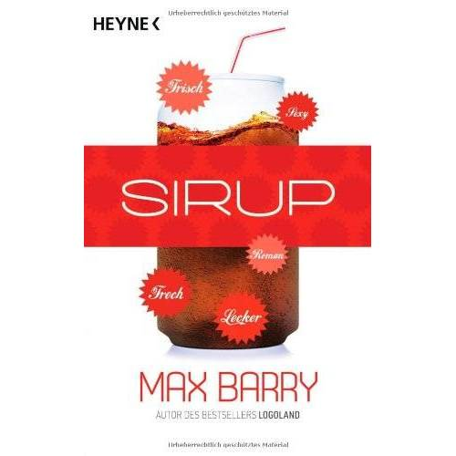 Max Barry - Sirup: Roman - Preis vom 17.04.2021 04:51:59 h
