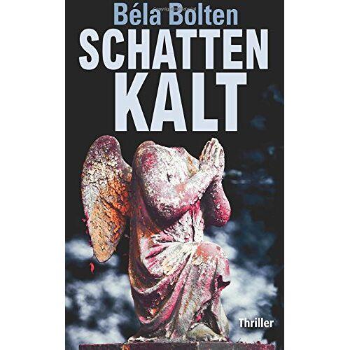 Béla Bolten - Schattenkalt - Preis vom 17.04.2021 04:51:59 h