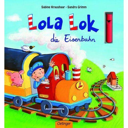 Sabine Kraushaar - Lola Lok, die Eisenbahn - Preis vom 23.02.2021 06:05:19 h