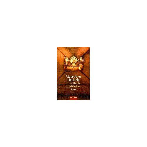 Claus-Peter Lieckfeld - Das Buch Haithabu - Preis vom 05.09.2020 04:49:05 h